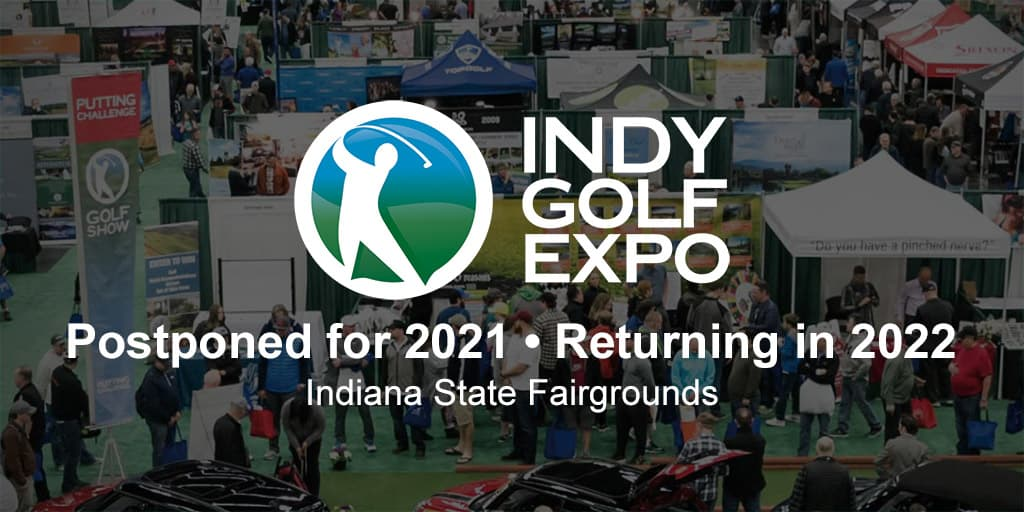 Indy Golf Expo | January 17-19, 2020 | Indiana State Fairgrounds